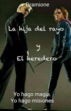 La hija del Rayo Y El Heredero by sol_mar16ca