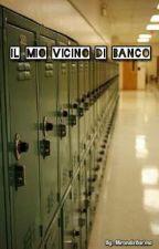 Il Mio Vicino Di Banco  by MirandaBarma