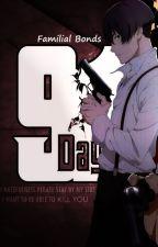91 Days- Familial Bonds by SilentJo