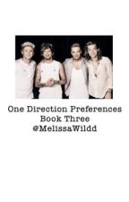 -One Direction Preferences Book 3- by MelissaWildd