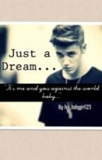 Just a dream... by his_babygirl123