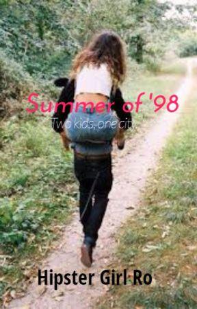summer of '98 by hersheys_n_hippies