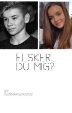 Elsker du mig? Marcus & Martinus: fanfiktion (dansk) - AFSLUTTET - by Gunnarsen2002