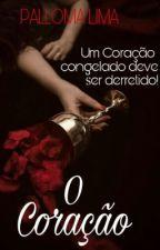 O Coração - pausa by PallomaLima30
