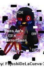 Eres Mio(Sans Au x Error!Sans) by FujoshiDeLaCueva-3-