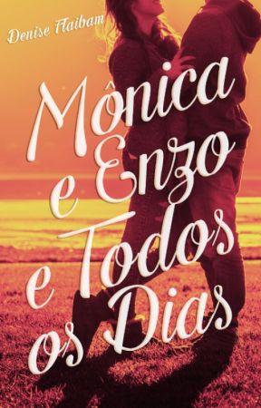Mônica e Enzo e Todos os Dias (Degustação) by DeniseFlaibam