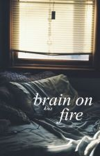 brain on fire by okkris