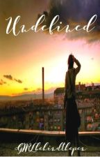 Undefined {hiatus} by GIRLbehindthepen