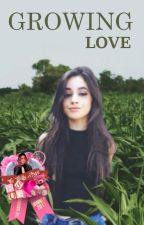 Growing Love - Camren by calling-camren