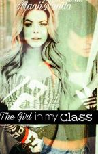 The Girl In My Class ※ Sashay(G!P) by MaahNanda