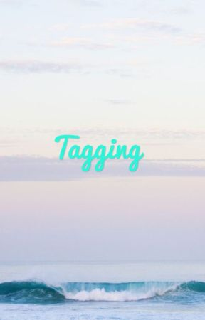 Tagging by storylover888