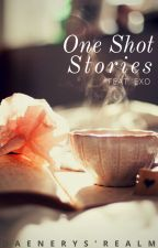 One Shot stories [EXO] by DaenerysRealm