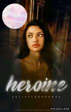 Heroine by XXLittleQueenXX