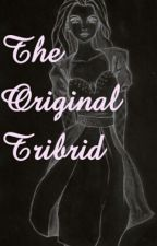 The Original Tribrid  by MeighanMaria
