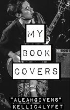 My Book Covers by kellic4lyfet