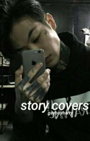 STORY COVERS || OPEN by gayboyharry