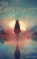 The Lumen Princess by lovevender