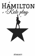 Hamilton Role Play ((needs active people!)) by aFabcatt