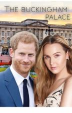 The Buckingham Palace -Prince Harry of Wales- Segunda Temporada by GenneGB