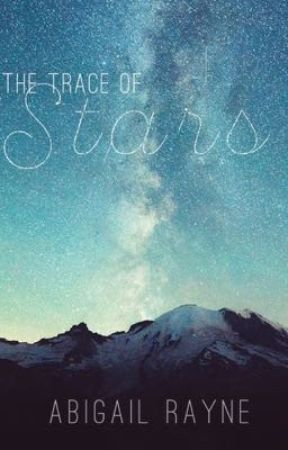 The Trace of Stars by ByFaithForFaith