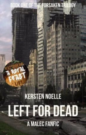 Left For Dead [malec fanfiction] by Kersten_Noelle