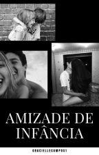 Amizade De Infância  by GracielleCampos1