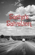 Sasha's Salvation by Renee415