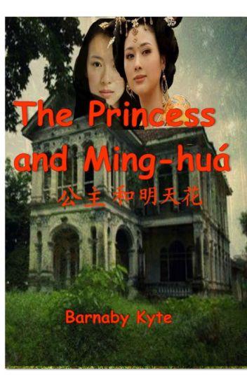The Princess and Ming-huá