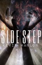 SIDE STEP by SleeplessInChicago