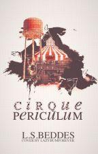 Cirque Periculum by LSBeddes