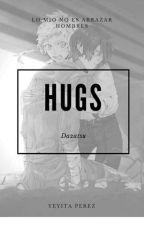 Hugs Dazatsu One-shot by YeyitaPerez