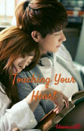 Touching Your Heart