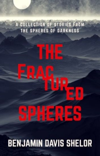 The Fractured Spheres