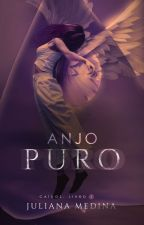Anjo Puro - Despertar da escuridão by angelterium