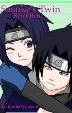 Book 1: Sasuke's Twin (rewritten) by jamiedynosaur
