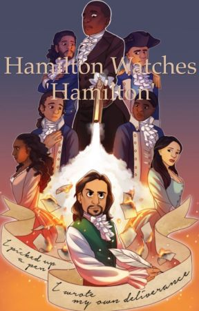 Hamilton watches 'Hamilton' by TheOtherSchuyler