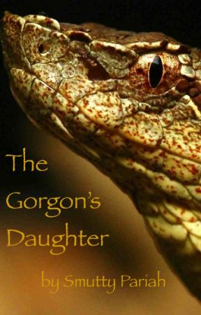 The Gorgon's Daughter by SmuttyPariah