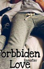 Forbidden Love by Ramatav
