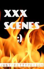 XXX Scenes ;) by justprettypoison