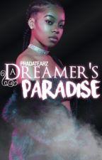 A Dreamer's Paradise  by pradatearz