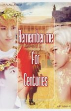 Remember me for Centuries - KAISOO (traducción en español) by EXOeden