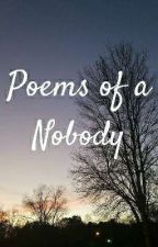 Poems Of A Nobody  by ema_gem