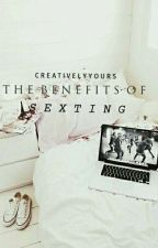 The Benefits Of Sexting by CreativelyYours