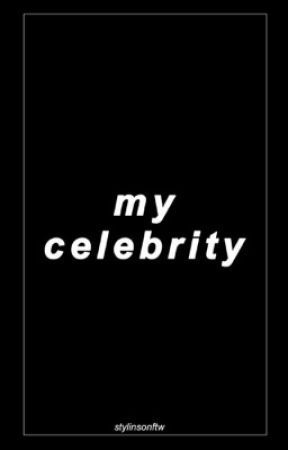 My Celebrity (L.S) by stylinsonftw