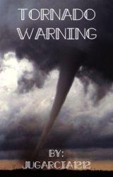 """Tornado Warning (""""Disaster Strikes"""" Series) by jugarcia1212"""