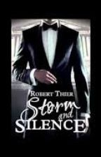 Storm and Silence Series Fanfiction by Arbitrarily