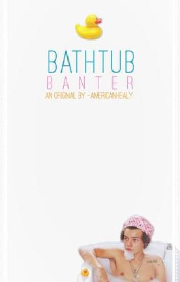 bathtub banter ♕ l.s [mpreg!]