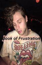 Book of Frustration=Muke by MaicolGato
