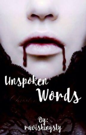 Unspoken Words by ravishingsly