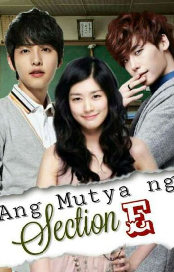 Ang Mutya Ng Section E (Part Two) The Dark Side